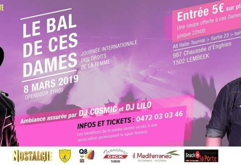 Venez nombreux ce 8 Mars à la soirée LE BAL DE CES DAMES 2019 à Lembeek !